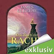 Das Buch der Rache (The Banned 3)   James Clemens