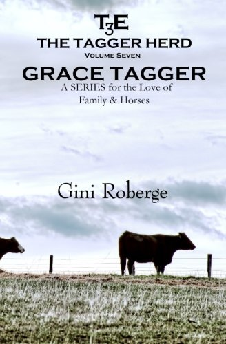 Download The Tagger Herd:  Grace Tagger (The Tagger Herd Series:  Grace Tagger) (Volume 7) pdf epub