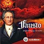 Fausto [Faust] | Johann Wolfgang von Goethe