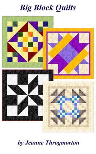 Big Block Quilts by [Throgmorton, Jeanne]