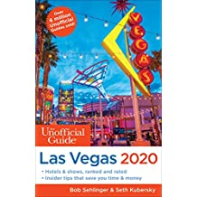 The Unofficial Guide to Las Vegas 2020 (The Unofficial Guides) (English Edition)