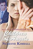 Children of Angels, Suzanne Kimball, 1466384549