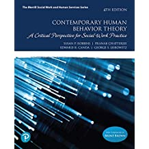 Contemporary Human Behavior Theory: A Critical Perspective for Social Work Practice (4th Edition) (What's New in Social Work)