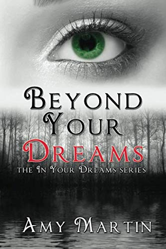 Beyond Your Dreams (In Your Dreams) (Volume 4)