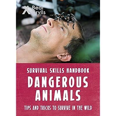 Bear-Grylls-Survival-Skills-Dangerous-Animals