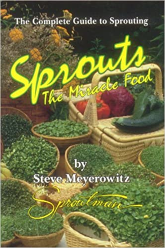 ??ZIP?? Sprouts: The Miracle Food: The Complete Guide To Sprouting. valid silver Paises Villa Services