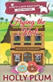 Frying The Knot (Patty Cakes Bake Shop Cozy Mystery) (Patty Cakes Bake Shop Cozy Mystery Series)