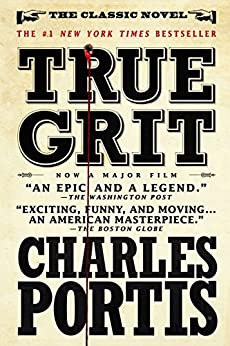 True Grit: A Novel by [Portis, Charles]