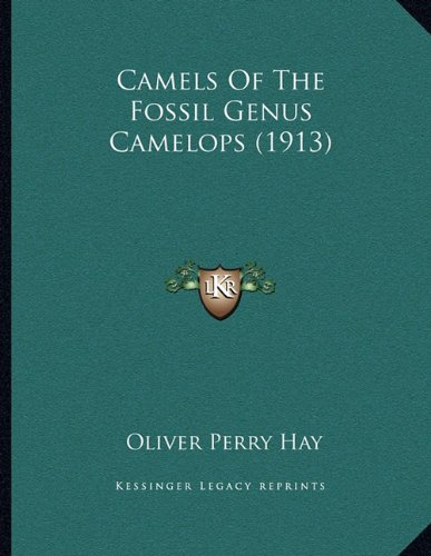Camels Of The Fossil Genus Camelops (1913)