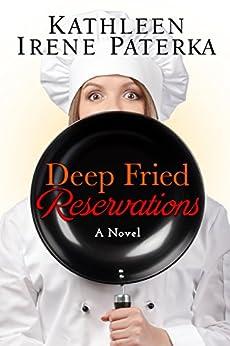 Deep Fried Reservations by [Paterka, Kathleen Irene]