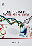 : BIOINFORMATICS: GENOMICS AND PROTEOMICS....Singh R