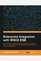 Enterprise Integration with WSO2 ESB Paperback