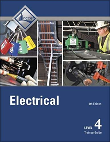 Electrical Level 4 Trainee Guide Nccer 9780134738222 Amazon Com Books