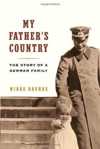 My Father's Country: Story of a German Family