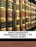 Aloys Blumauer's Sämmtliche Werke, Aloys Blumauer, 114560580X