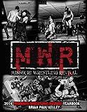 2014 Missouri Wrestling Revival Yearbook