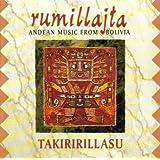 Takiririllasu: Andean Music from Bolivia