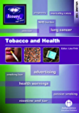 Tobacco and Health: 188 (Issues)