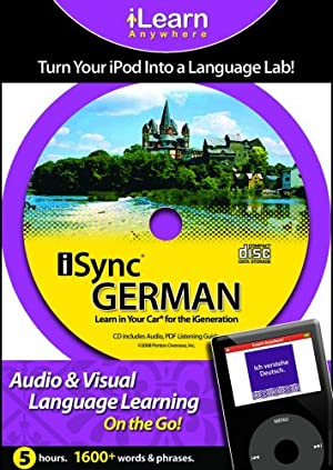 Isync German: Learn in Your Car for the iGeneration (iLearn Anywhere)