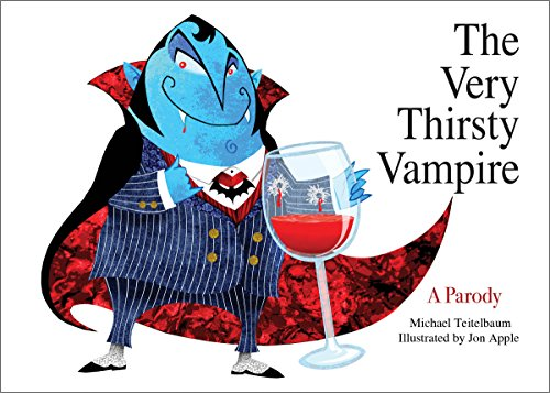 The Very Thirsty Vampire: A Parody -