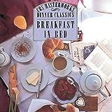 Dinner Classics: Breakfast in Bed