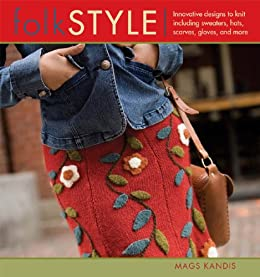 Folk Style (Style series) by [Kandis, Mags]