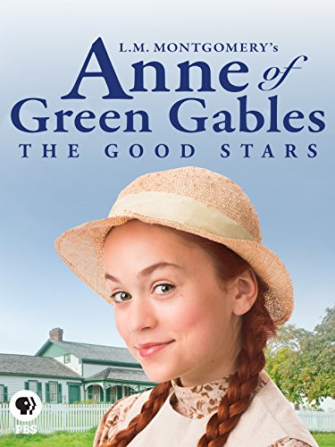 L M  Montgomerys Anne Of Green Gables  The Good Stars