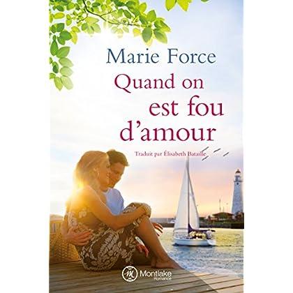 Quand on est fou d'amour (L'île de Gansett t. 2) (French Edition)