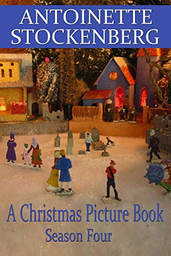 (A Christmas Picture Book: Season Four: A Loss in the Village)