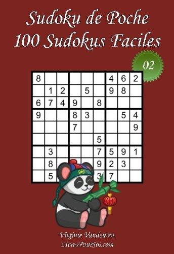 Download Sudoku de Poche - Niveau Facile - N°2: 100 Sudokus Faciles - à emporter partout - Format poche (A6 - 10.5 x 15 cm) (Volume 2) (French Edition) pdf epub