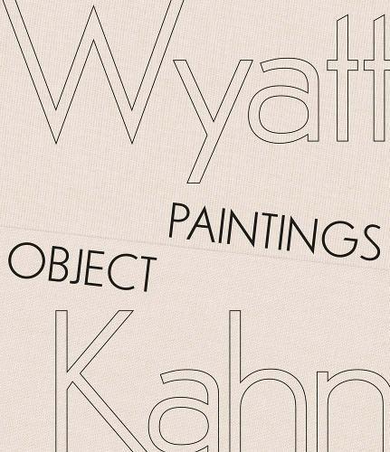 Wyatt Kahn: Object Paintings