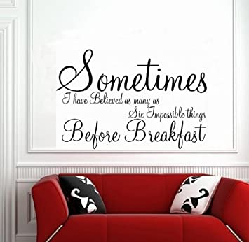 Perfect Wall Sticker   Sometimes ALICE IN WONDERLAND Wall Decor Quote Transfer  Bedroom  LARGE  SIZE Part 30