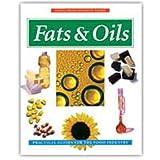 Fats and Oils (Eagan Press Handbook Series)