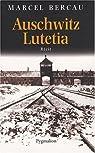 Auschwitz-Lutetia par Bercau