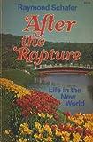 After the Rapture, Raymond Schafer, 0884490610