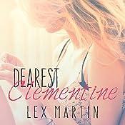 Dearest Clementine: Dearest, Book 1 | Lex Martin