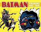 Batman: The Dailies 1943-1946