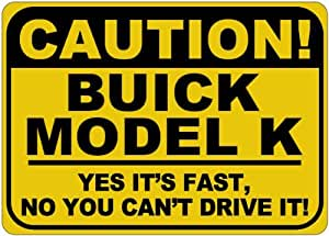 BUICK MODEL K Yes It's Fast Sign - 10 x 14 Inches