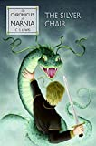 The Silver Chair (Chronicles of Narnia) by C. S. Lewis (2007-08-14)