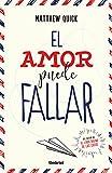 Amor puede fallar, El (Spanish Edition)