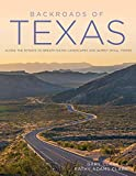 Backroads of Texas: Along the Byways to
