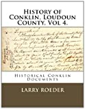 History of Conklin, Loudoun County, Larry Roeder, 1495247031