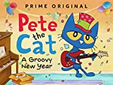 #7: Pete The Cat: A Groovy New Year