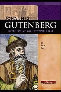 johannes gutenberg printing press innovator publishing pioneers