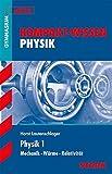 Kompakt-Wissen Gymnasium - Physik Oberstufe Band 1