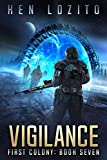 Vigilance (First Colony Book 7)