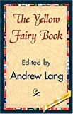 The Yellow Fairy Book, Andrew Lang, 1421844184