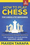 Chess: How to Play Chess for (Absolute) Beginners