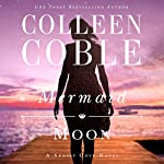 Mermaid Moon | Colleen Coble
