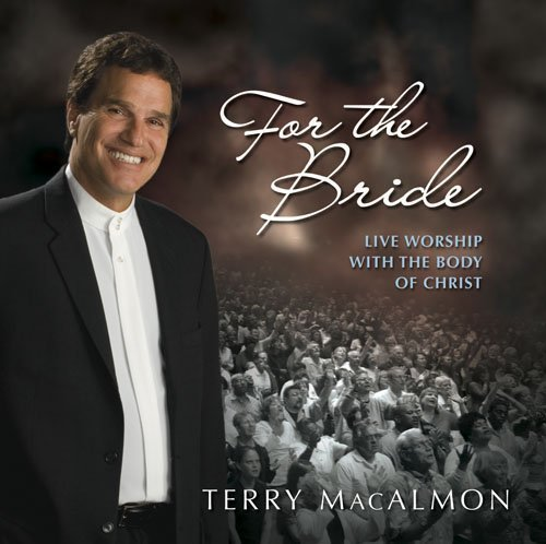 For the Bride: Live Worship with the Bride of Christ